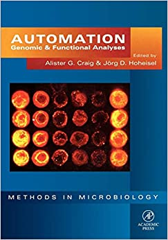 Automation: Genomic and Functional Analyses: 28 (Methods in Microbiology) [Paperback] Craig, Alister G. and Hoheisel, J�rg D. by Cr, ell T L, 1999