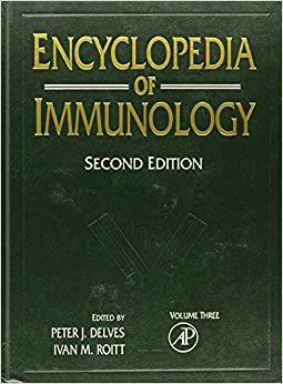 Encyclopedia of Immunology: 3 [Hardcover] Delves, Peter J. and Roitt, Ivan M. by Demi Moore, 1998