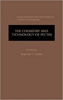 The Chemistry and Technology of Pectin (Food Science and Technology) [Hardcover] Walter, Reginald H. and Taylor, Steve by W, a Wallace, 1992