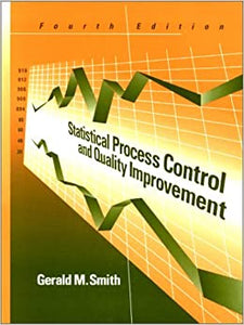 Statistical Process Control and Quality Improvement [Hardcover] Smith, Gerald M. by Smith M., 2000