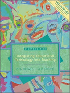 Multimedia Edition of Integrating Educational Technology Into Teaching [Paperback] Roblyer, M. D. and Edwards, Jack by Am, a, Robson, 2000