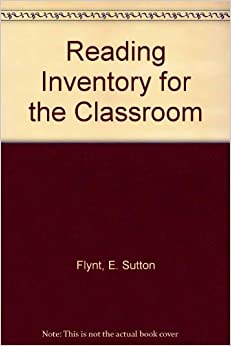 Reading Inventory for Classroom Cassette Pkg. [Spiral-bound] Flynt, E. Sutton and Cooter Jr., Robert B. by Ben; Cole, Fogle, Nikolas, Steve ,  Ilic, 2001