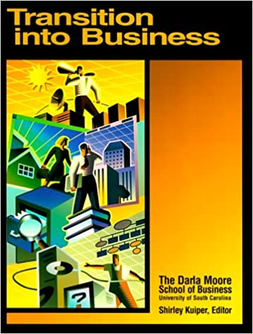 Transition Into Business [Paperback] The Darla Moore School of Business by Misc, 1998