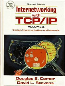 Internetworking with TCP/IP: Design, Implementation and Internals Vol II: 002 [Hardcover] Comer, Douglas E. and Stevens, David L. by Scholastic, 1994