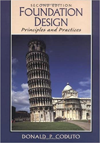 Foundation Design: Principles and Practices (Old Edition) [Hardcover] Coduto, Donald P. by Coelho, Paulo, 2000