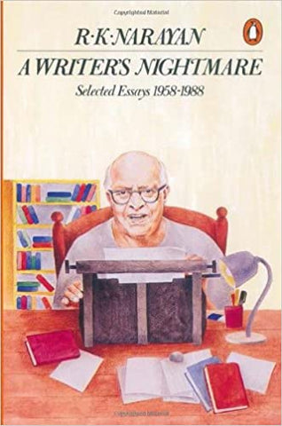 A Writer's Nightmare [Paperback] Narayan, R. K. by Bond, Ruskin, 2000
