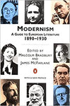 Modernism: A Guide to European Literature 1890-1930 (Penguin Literary Criticism) Bradbury, Malcolm and McFarlane, James by P. M. Kamath, 1978