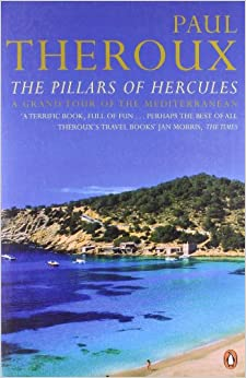 The Pillars of Hercules: A Grand Tour of the Mediterranean [Paperback] Paul Theroux by Phil Norman, 1996
