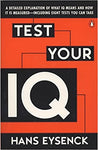 Test Your IQ: A Detailed Explanation of What IQ Means and How It Is Measured -- Including Eight Tests You Can Take [Paperback] Eysenck, Hans J. and Evans, Darrin by Dartnell, Lewis, 1995