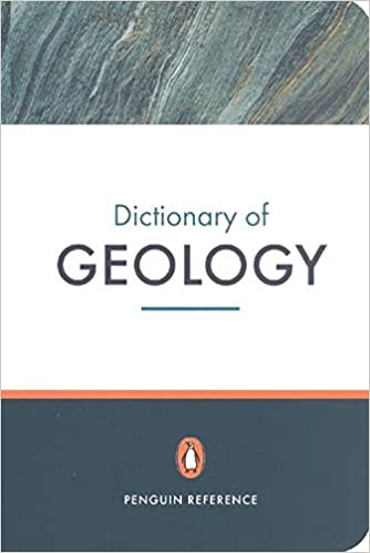 The Penguin Dictionary of Geology (Penguin Reference Books) [Paperback] Kearey, Philip by Kearey, Philip, 2001