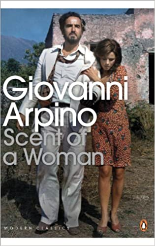 #Scent Of A Woman by Giovanni Arpino