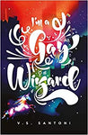 I'M A Gay Wizard (A Wattpad Novel) by V. S. Santoni