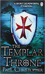 Templar Throne by Paul Christopher