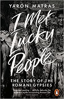 I Met Lucky People by Yaron Matras