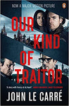 Our Kind Of Traitor (Film Tie-In) by John Le Carre