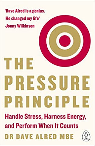 The Pressure Principle (Lead Title) by Alred, Dave