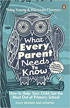 What Every Parent Needs To Know (Lead Title) by Young, Toby,Thomas, Miranda