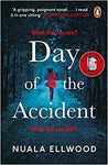 The Day Of The Accident by Ellwood, Nuala