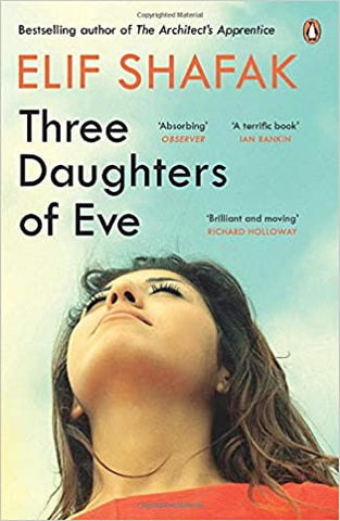 Three Daughters Of Eve (Lead Title) by Shafak Elif