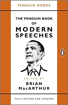 The Penguin Book Of Modern Speeches (Lead Title) by Macarthur, Brian