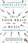 This Is Your Brain On Music by Levitin, Daniel