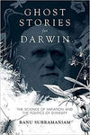 Ghost Stories For Darwin: The Science Of Variation And The Politics Of Diversity. by Misc