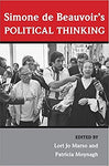 Simone De Beauvoir'S Political Thinking. by Misc