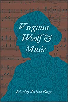 Virginia Woolf And Music. by Misc