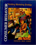 Consumer Behavior:Building Marketing Strategy, 7Ed by Hawkins