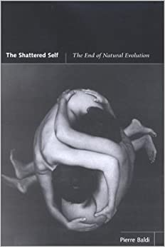 The Shattered Self: The End Of Natural Evolution (Bradford Book) by 39 Plt