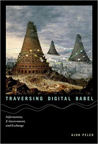 Traversing Digital Babel: Information, E-Government, And Exchange. by Misc