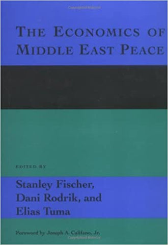 The Economics Of Middle East Peace: Views From The Region by 39 Plt