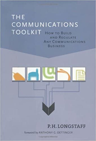 The Communications Toolkit: How To Build And Regulate Any Communications Business by 39 Plt