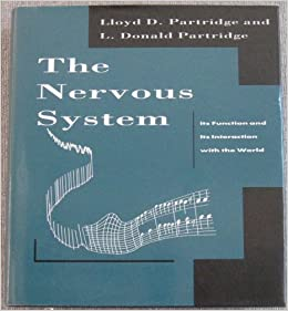The Nervous System: Its Function And Its Interaction With The World by 39 Plt