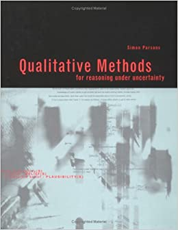 Qualitative Methods For Reasoning Under Uncertainty (Artificial \Intelligence) (Hb 2001) by Parsons, 2001