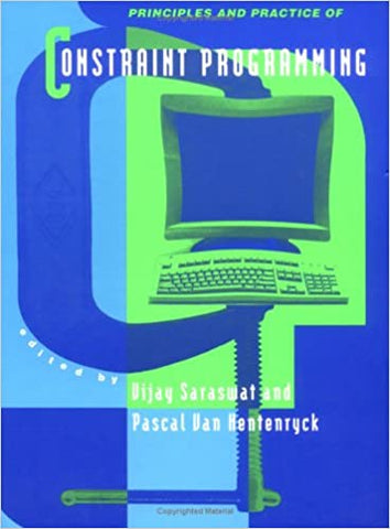 Principles And Practice Of Constraint Programming by 39 Plt