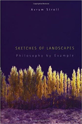 Sketches Of Landscapes: Philosophy By Example (Bradford Book) by 39 Plt