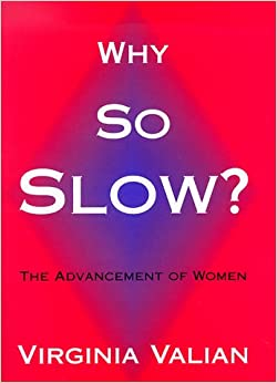 Why So Slow?: Advancement Of Women by 39 Plt