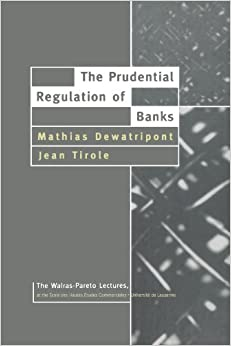 The Prudential Regulation Of Banks (Pb) by Dewatripont M, 1994