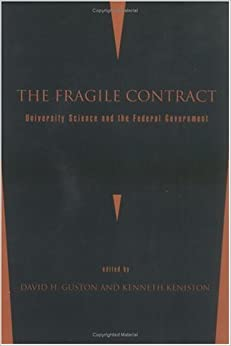 The Fragile Contract: University Science And The Federal Government by 39 Plt