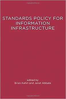 Standards Policy For Information Infrastructure (A Publication Of The Harvest Information Infrastructure Project) by 39 Plt