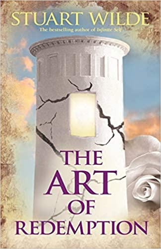 The Art Of Redemptions by Stuart Wilde, 2007