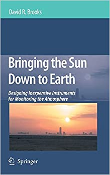 Bringing The Sun Down To Earth (Hb) by Brooks D.R., 2008