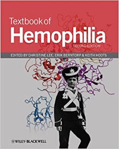 Textbook Of Hemophilia 2E by Lee, 2010