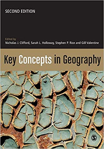 Key Concepts In Geography by Nicholas Clifford, 2009