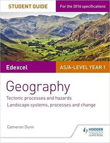 Edexcel As/A-Level Geography Student Guide 1 by Cameron Dunn, 2016