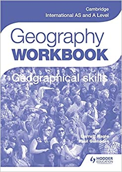 Cambridge International As & A Level Geography Skills Work.. by Paul Guinness Garrett Nagle, 2016