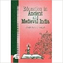 Education In Ancient And Medieval India : [Hardcover] Jagdish Chand by Jagdish N Sheth, 2007