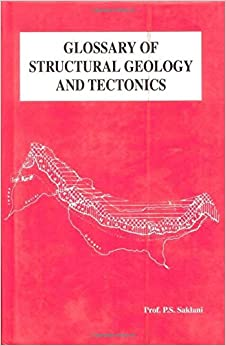 Glossary of Structural Geology and Tectonics [Hardcover] Saklani, P.S. by SALADIN, 2008