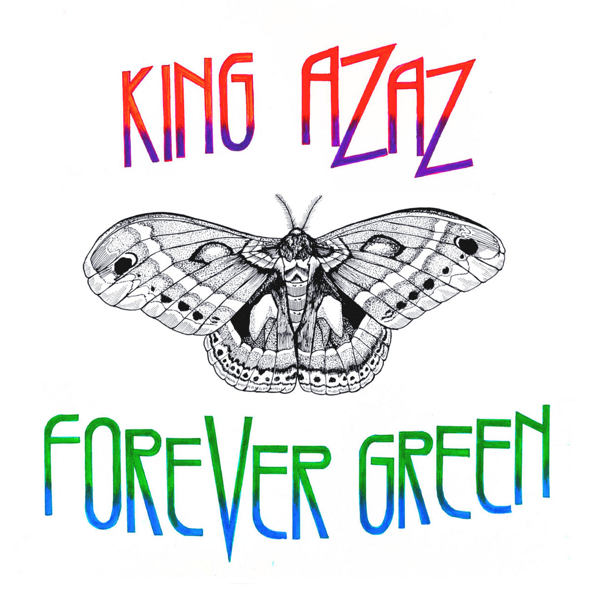 "King Azaz ""Forever Green"""